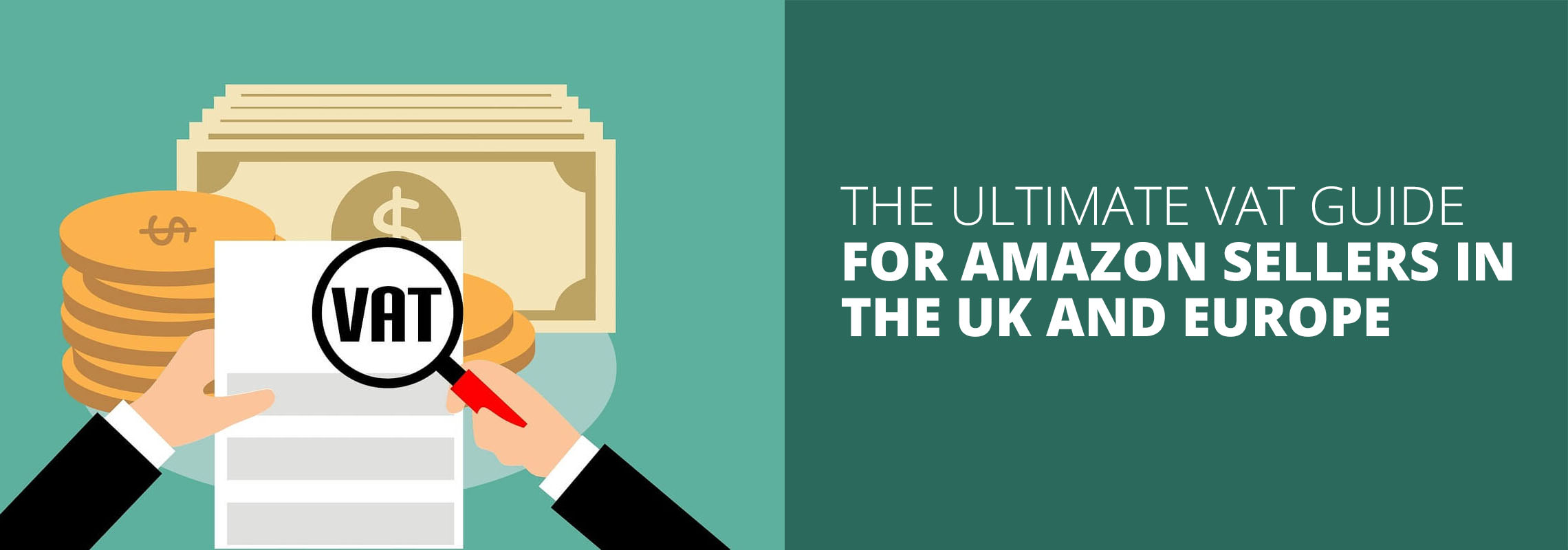 The Ultimate VAT Guide for Amazon Sellers in the UK and Europe